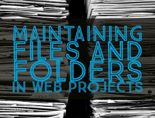 Maintaining Files and Folders in a Web Project