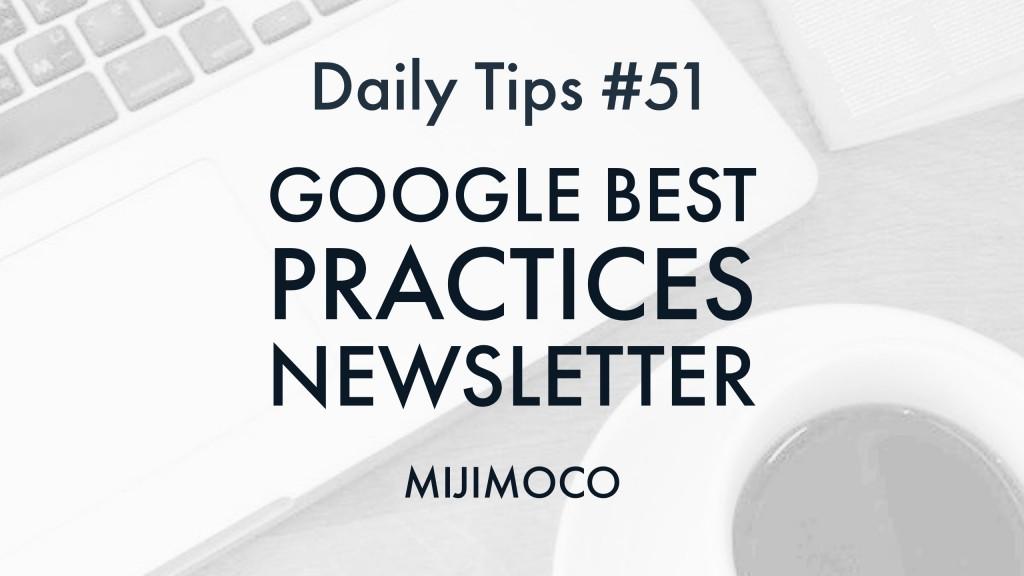 Google Best Practices Newsletter